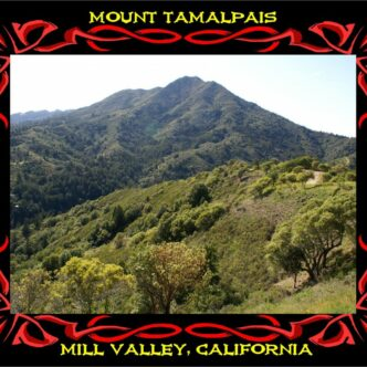 "MOUNT TAMALPAIS- ""HIKING PARADISE"""