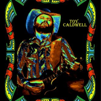 """TOY CALDWELL- """"REVIVES AFTER TUCKER DAYS"""""""
