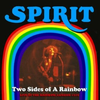 """SPIRIT- """"TWO SIDES OF A RAINBOW"""" (LIVE 1978)"""