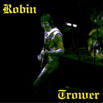 "ROBIN TROWER- ""Twilight Comfort Music for Brokenhearted Souls"""